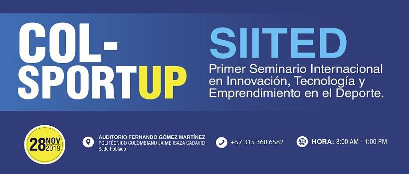 Seminario Internacional de Innovación, Tecnología y Emprendimiento en el Deporte (Medellín , Colombia )