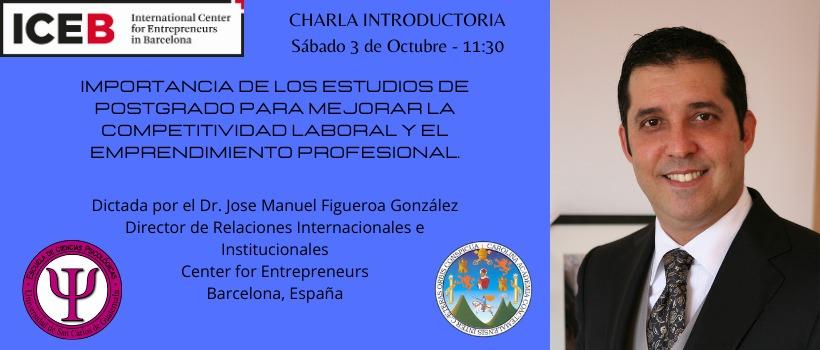 Conferencia Magistral impartida por el Dr. Jose Manuel Figueroa Gonzalez en marco de la Colaboración ICEB - Facultad de Psicología de la USAC(Guatemala).