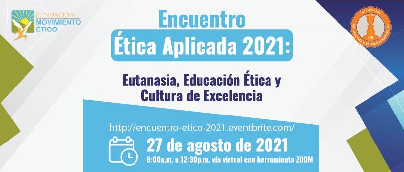 Invitación Encuentro de Ética Aplicada 2021