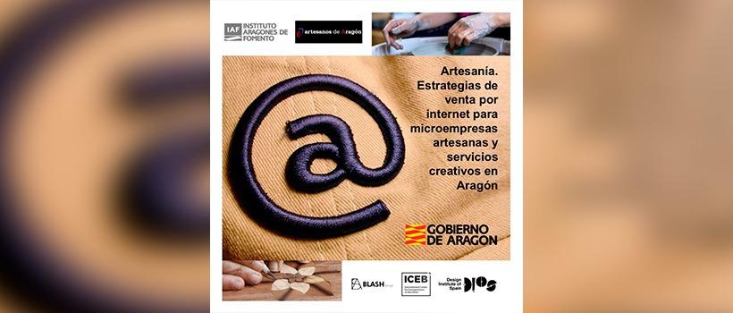 El International Center for Entrepreneur in Barcelona (ICEB) y el Design Institute of Spain colaboran con el Gobierno de Aragón para el desarrollo de habilidad en transformación digital en el sector de la artesanía contemporánea.